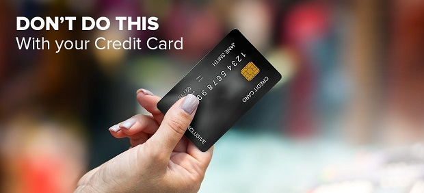 Credit card don'ts that you should remember